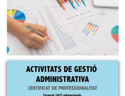 Inici immediat del certificat d'ACTIVITATS DE GESTIÓ ADMINISTRATIVA