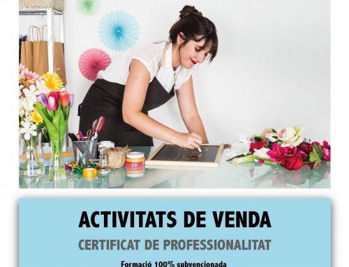 El 28 d'Octubre comencem el certificat d'ACTIVITATS DE VENDA