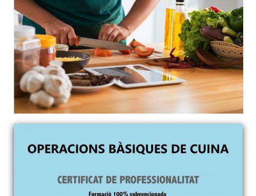 El dia 21/10 comencem el certificat d'OPERACIONS BÀSIQUES DE CUINA